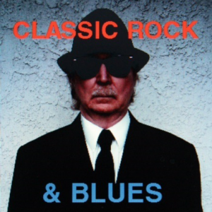 Classic Rock and Blues